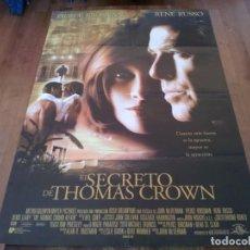 Cine: EL SECRETO DE THOMAS CROWN - PIERCE BROSNAN, RENÉ RUSSO, DENIS LEARY - POSTER ORIGINAL U.I.P 1999. Lote 240711475