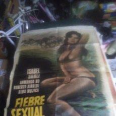 Cine: FIEBRE SEXUAL ISABEL SARLI SEXY POSTER ORIGINAL 70X100 ESTRENO. Lote 240812305