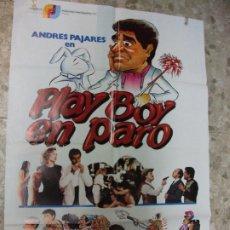 Cine: PLAY BOY EN PARO 1984 ANDRES PAJARES SILVIA TORTOSA CARTEL DE CINE 100 X 70 CM. POSTER DESNUDO. Lote 213055363