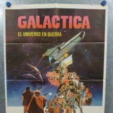 Cinema: GALÁCTICA, EL UNIVERSO EN GUERRA. RICHARD HATCH, DIRK BENEDICT, LORNE GREE AÑO 1978. POSTER ORIGINAL. Lote 242332545