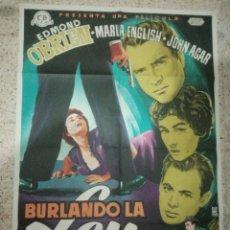Cine: CARTEL ORIGINAL ESPAÑOL BURLANDO LA LEY, EDMUND O'BRIEN, MARLA ENGLISH, JOHN AGAR. Lote 242394140