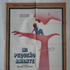 Cine: ANTIGUO CARTEL CINE MI PEQUEÑO AMANTE 1978 R321 RV. Lote 242993060