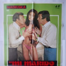 Cine: ANTIGUO CARTEL CINE MI MARIDO NO FUNCIONA NADIUSKA 1978 R358 RV. Lote 243077345
