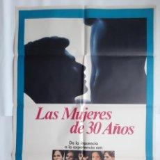 Cine: ANTIGUO CARTEL CINE LAS MUJERES DE 30 AÑOS 1979 R362 RV. Lote 243078840