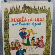 Cine: MARIA DE ORO Y EL PERRITO AZUL. ANIMACION. GUION ROLF KAUKA. AÑO 1978. POSTER ORIGINAL. Lote 243453500