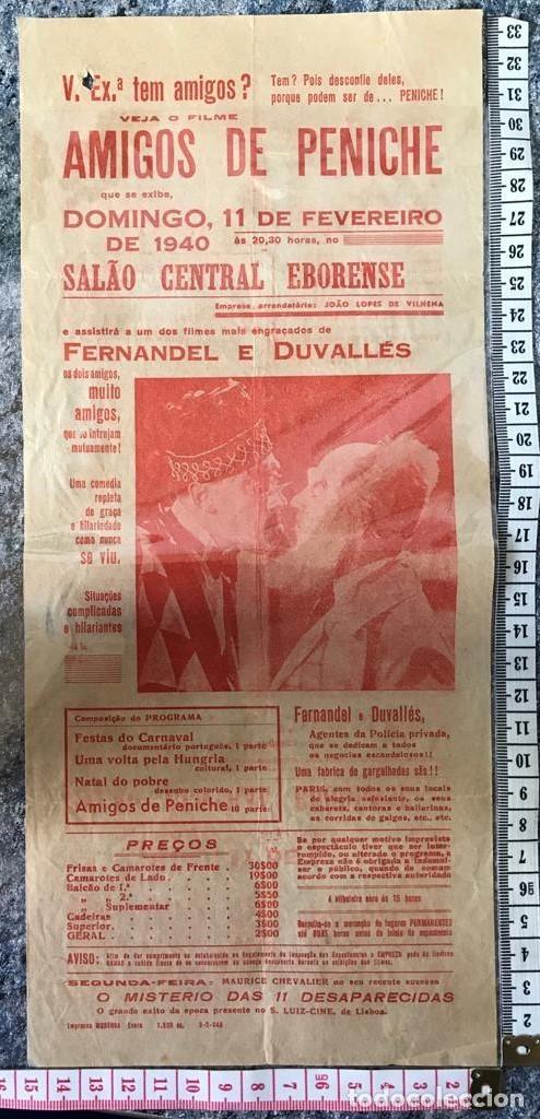 ST 75 CINE AMIGOS DE PENICHE FERNANDEL DUVALLES EVORA 1500 9/2/1940 PORTUGAL (Cine - Posters y Carteles - Comedia)