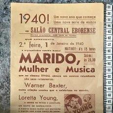 Cine: ST 77 CINE MARIDO MULHER E MUSICA WARNER BAXTER LORETTA YOUNG EVORA 1500 30/12/1939 PORTUGAL. Lote 243593120