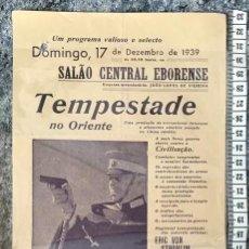 Cine: ST 79 CINE TEMPESTADE NO ORIENTE ERIC VON STROHEIM CHARLES VANEL EVORA 1500 15/12/1939 PORTUGAL. Lote 243594265