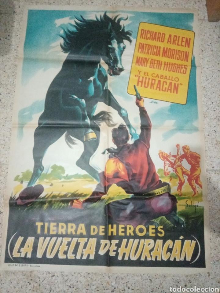 CARTEL CINE ORIGINAL ESPAÑOL TIERRA DE HEROES, LA VUELTA DE HURACAN, RICHARD ARLEN, PATRICIA MORISON (Cine - Posters y Carteles - Westerns)