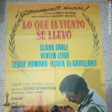 Cine: CARTEL ORIGINAL ESPAÑOL LO QUE EL VIENTO SE LLEVÓ, CLARK GABLE, OLIVIA DE HAVILLAND, VIVIEN LEIGH. Lote 243673565