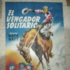 Cine: CARTEL ORIGINAL ESPAÑOL EL VENGADOR EN SOLITARIO, NATE WATT, WILLIAM BOYD, RUSSEL HAYDEN. Lote 243684580