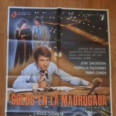 Cine: SOLOS EN LA MADRUGADA / JOSE SACRISTAN / FIORELLA FALTOYANO 100X700. Lote 243792790