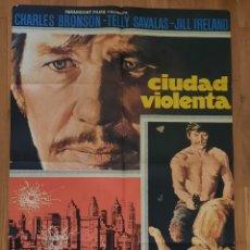 Cine: CIUDAD VIOLENTA / CHARLES BRONSON / TELLY SAVALAS / 100X70 MAC. Lote 243990265