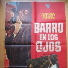 Cine: CARTEL CINE + 10 FOTOCROMOS BARRO EN LOS OJOS ANTHONY STEFFEN 1974 CCF201. Lote 244021350