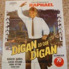 Cine: RAPHAEL CARTEL DE LA PELÍCULA DIGAN LO QUE DIGAN 80 X 100 CTMS. ECHO EN ARGENTINA.... Lote 244433025