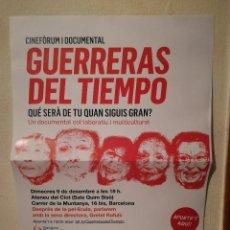 Cine: CARTEL ORIGINAL -A3- GUERRERAS DEL TIEMPO - PODEMOS - POLITICA - CATALUÑA - CINE DOCUMENTAL. Lote 244954040