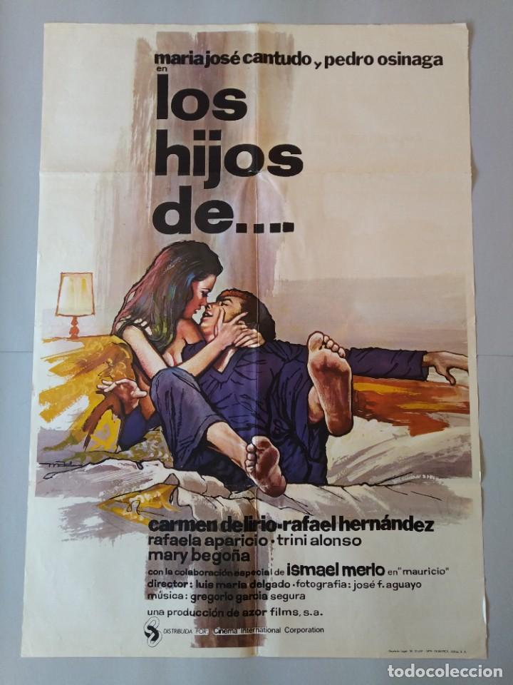 CARTEL CINE POSTER ORIGINAL, LOS HIJOS DE.... - AÑO 1976, MARIA JOSE CANTUDO, PEDRO OSINAGA.. L3420 (Cine - Posters y Carteles - Clasico Español)