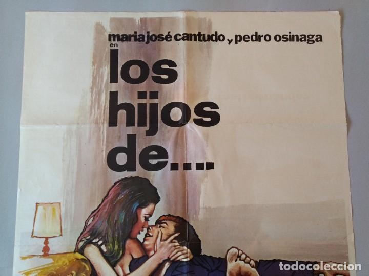 Cine: CARTEL CINE POSTER ORIGINAL, LOS HIJOS DE.... - AÑO 1976, MARIA JOSE CANTUDO, PEDRO OSINAGA.. L3420 - Foto 2 - 245085730