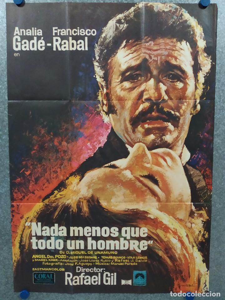 NADA MENOS QUE TODO UN HOMBRE. FRANCISCO RABAL, ANALÍA GADÉ. AÑO 1971. POSTER ORIGINAL (Cine - Posters y Carteles - Clasico Español)