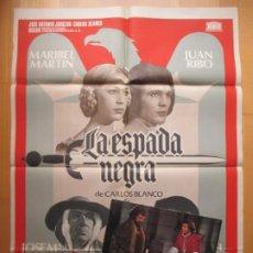 Cine: CARTEL CINE + 11 FOTOCROMOS LA ESPADA NEGRA MARIBEL MARTIN JUAN RIBO 1976 CCF211. Lote 245173515