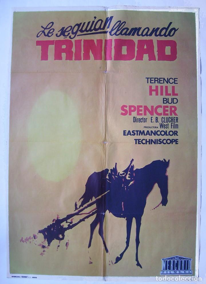 LE SEGUIAN LLAMANDO TRINIDAD, CON BUD SPENCER. POSTER 70 X 100 CMS. 1973. (Cine - Posters y Carteles - Westerns)