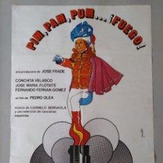 Cine: CARTEL CINE POSTER ORIGINAL - PIM PAM PUM ... FUEGO - CONCHITA VELASCO 1975 - JANO .. L3443. Lote 245430370