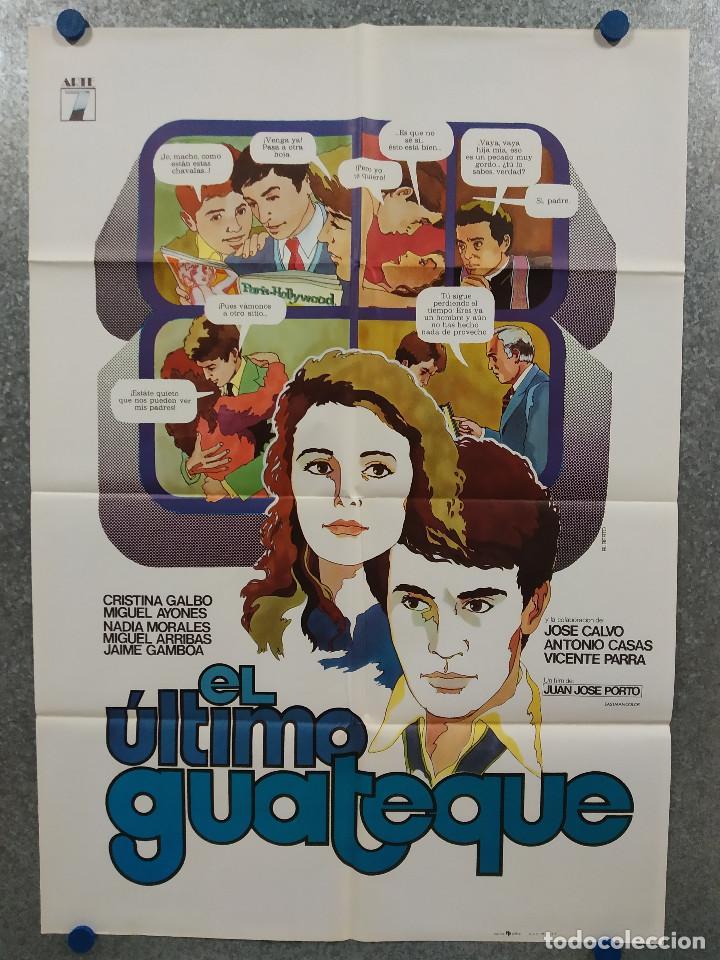EL ÚLTIMO GUATEQUE. CRISTINA GALBÓ, MIGUEL AYONES, NADIA MORALES. AÑO 1978. POSTER ORIGINAL (Cine - Posters y Carteles - Clasico Español)