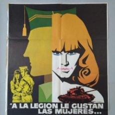 Cine: CARTEL CINE A LA LEGION LE GUSTAN LAS MUJERES... Y A LAS MUJERES LES GUSTA LA LEGION - 1976...L3475. Lote 263225550