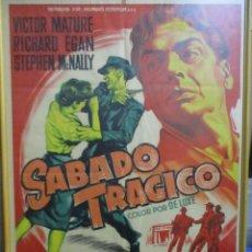 Cine: CARTEL ORIGINAL DE EPOCA - SABADO TRAGICO - VICTOR MATURE - ENMARCADO. Lote 245965165