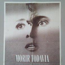 Cine: CARTEL CINE ORIGINAL - MORIR TODAVIA - EMMA THOMPSON - KENNETH BRANAGH - AÑO 1991...L3486. Lote 246453805