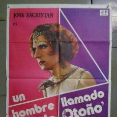 Cinema: AAT52 UN HOMBRE LLAMADO FLOR DE OTOÑO JOSE SACRISTAN PEDRO OLEA POSTER ORIGINAL 70X100 ESTRENO. Lote 246458650