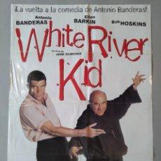 Cine: CARTEL CINE ORIGINAL - WHITE RIVER KID - ANTONIO BANDERAS - BOB HOSKINS - AÑO 1999...L3499. Lote 246616730