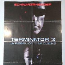 Cine: CARTEL CINE ORIGINAL - TERMINATOR 3 LA REVOLUCION DE LAS MAQUINAS - SCHWARZENEGGER - AÑO 2003..L3508. Lote 246650500