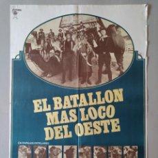 Cine: CARTEL CINE ORIGINAL - EL BATALLON MAS LOCO DEL OESTE - JAMES HAMPTON - AÑO 1976 ...L3525. Lote 246711840