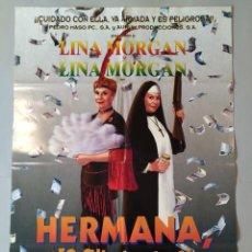 Cine: CARTEL CINE ORIGINAL - HERMANA, ¿PERO QUE HAS HECHO? - LINA MORGAN - AÑO 1995 ...L3536. Lote 246845720