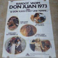 Cine: CARTEL GRANDE FRANCES - DON JUAN, BRIGITTE BARDOT - AÑO 1973 - 160X120 CM.. Lote 246923445