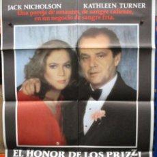 Cine: CARTEL ORIGINAL DE EPOCA - EL HONOR DE LOS PRIZZI - JACK NICHOLSON + KATHLEEN TURNER. Lote 247082345