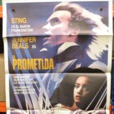 Cine: CARTEL ORIGINAL DE EPOCA - LA PROMETIDA / FRANKENSTEIN - STING - JENNIFER BEALS. Lote 247087360