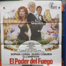 Cine: CARTEL ORIGINAL DE EPOCA - EL PODER DEL FUEGO -JAMES COBURN - SOPHIA LOREN. Lote 247087850