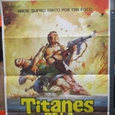 Cine: CARTEL ORIGINAL DE EPOCA - TITANES DE LA GUERRA - 100 X 70. Lote 247167100