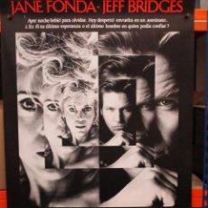 Cine: CARTEL ORIGINAL DE EPOCA - A LA MAÑANA SIGUIENTE - JANE FONDA - JEFF BRIDGES - 100 X 70. Lote 247493195