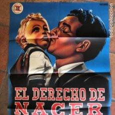 Cine: ANTIGUO CARTEL PÓSTER CINE EL DERECHO DE NACER. DIBUJANTE NAPOLEÓN CAMPOS. Lote 262021045