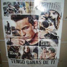Cinema: TENGO GANAS DE TI MARIO CASAS CLARA LAGO POSTER ORIGINAL 70X100. Lote 227730125
