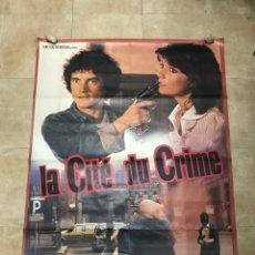 Cine: LA CITÉ DU CRIME - CARTEL CINE GRANDE FRANCES - 156X118 CM.. Lote 248689390