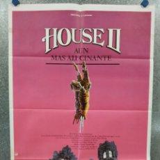 Cine: HOUSE II, AÚN MÁS ALUCINANTE. ARYE GROSS, JONATHAN STARK, ROYAL DANO POSTER ORIGINAL. Lote 250161020