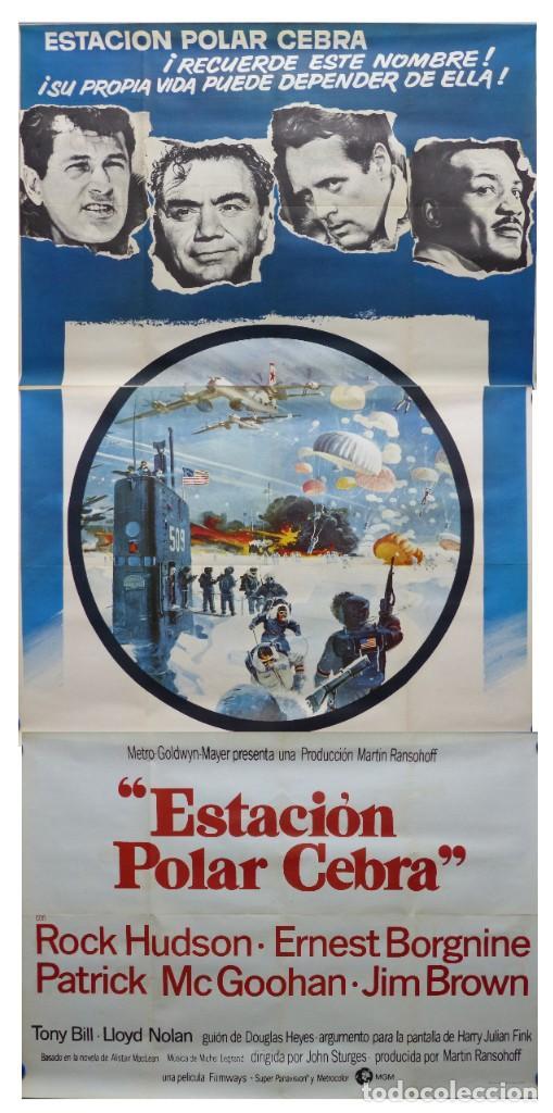 ESTACION POLAR CEBRA, ROCK HUDSON, ERNEST BORGNINE, JIM BROWN - AÑO 1969 - CARTEL GRANDE 210X100 CM. (Cine - Posters y Carteles - Aventura)