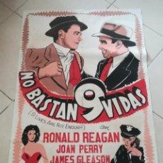 Cine: POSTER / CARTEL DE CINE ORIGINAL. NO BASTAN 9 VIDAS. RONALD REAGAN. MUY RARO!!!. 70 X 100 CM. Lote 252607805