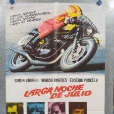 Cine: LARGA NOCHE DE JULIO. SIMÓN ANDREU, MARISA PAREDES, EUSEBIO PONCELA. AÑO 1975. POSTER ORIGINAL. Lote 254162735