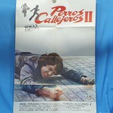 Cine: GRAN CARTEL ORIGINAL DE CINE - PELÍCULA PERROS CALLEJEROS II - JOSÉ ANTONIO DE LA LOMA - 1978. Lote 254355810