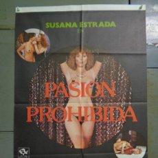 Cine: CDO K018 PASION PROHIBIDA SUSANA ESTRADA AMANDO DE OSSORIO SEXY EROTICO POSTER ORIG 70X100 ESTRENO. Lote 254525325